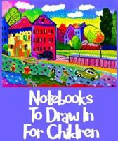 Notebooks To Draw In For Children