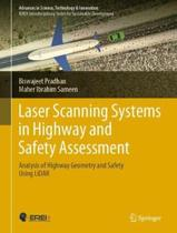 Laser Scanning Systems in Highway and Safety Assessment