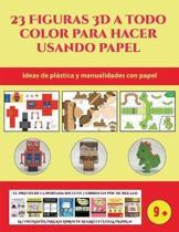 Ideas de pl stica y manualidades con papel (23 Figuras 3D a todo color para hacer usando papel)