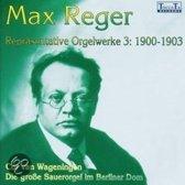 Reger Orgelwerke Vol.3