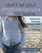 Dont Let Your Emotions Run Your Life for Teens