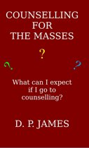 Counselling for the Masses: What can I expect if I go to counselling?