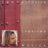 Tony Esposito - Cambiamo Musica