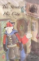 The Streets of His City and Other Stories