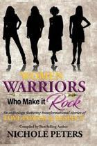 Women Warriors Who Make It Rock
