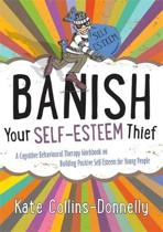 Banish Your Self-Esteem Thief