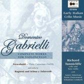 Gabrielli: Complete Works For Cello