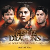 There Be Dragons: Secretos De Pasion
