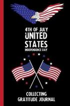 4th Of July United States Independence Day Collecting Gratitude Journal