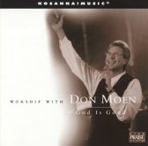 Worship With Don Moen: God Is Good