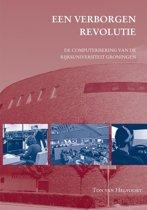 Studies over de Geschiedenis van de Groningse Universiteit 5 - Een verborgen revolutie