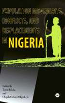 Population Movements, Conflicts And Displacements In Nigeria