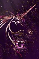G: Monogram Initial Personalised Letter G Journal Notebook For Unicorn Lovers & Believers, 6x9, 120 Lined Blank Pages (60