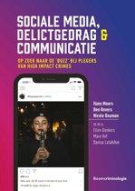 Sociale media, delictgedrag & communicatie