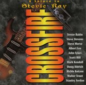 Crossfire: A Salute To Stevie Ray Vaughan