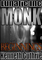 Monk 1: Beginnings