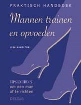 Praktisch handboek mannen trainen en opvoeden