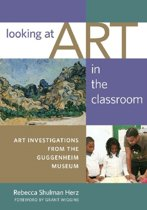 Looking at Art in the Classroom