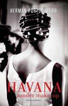 Havana zonder make-up