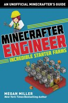 Minecrafter Engineer: Must-Have Starter Farms