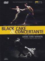 Hans Van Manen - Black Cake & Concertante
