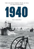 1940 The Second World War at Sea in Photographs
