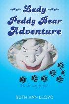 Lady Peddy Bear Adventure