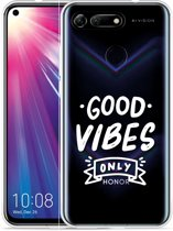 Huawei Honor View 20 Hoesje Good Vibes wit