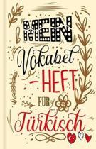 T rkisches Vokabelbuch - Mein Vokabelheft f r T rkisch (Lernhilfe)