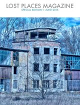 Lost Places Magazine Special Edition 1
