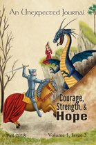An Unexpected Journal: Courage, Strength, & Hope