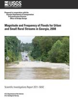 Magnitude and Frequency of Floods for Urban and Small Rural Streams in Georgia, 2008