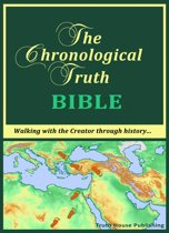The Chronological Truth Bible