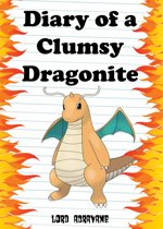 Boek cover Pokemon Diaries: Diary of a Clumsy Dragonite van Lord