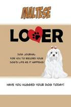 Maltese Lover Dog Journal