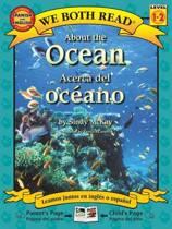 About the Ocean/Acerca del Oceano