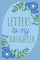Letters to My Daughter Keepsake Journal