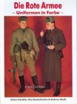 Die rote Armee - Uniformen in Farbe