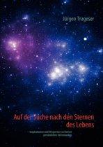 Auf Der Suche Nach Den Sternen Des Lebens