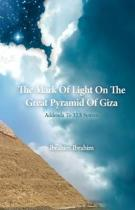 The Mark of Light on the Great Pyramid of Giza