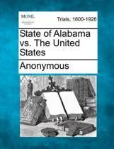 State of Alabama vs. the United States