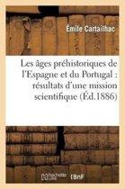 Les ges Pr historiques de l'Espagne Et Du Portugal