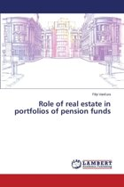 Role of Real Estate in Portfolios of Pension Funds