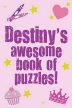 Destiny's Awesome Book of Puzzles!