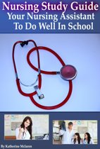 Nursing Study Guide: Your Nursing Assistant To Do Well In School