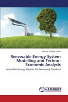 Renewable Energy System Modelling and Techno-Economic Analysis