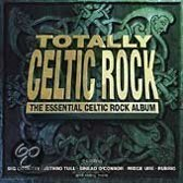 Totally Celtic Rock: The Essential Celtic Rock Album