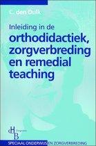 Inleiding In De Orthodidactiek, Zorgverbreding En Remedial Teaching