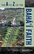 The A to Z of the Baha'i Faith