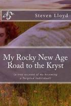 My Rocky New Age Road to the Kryst
